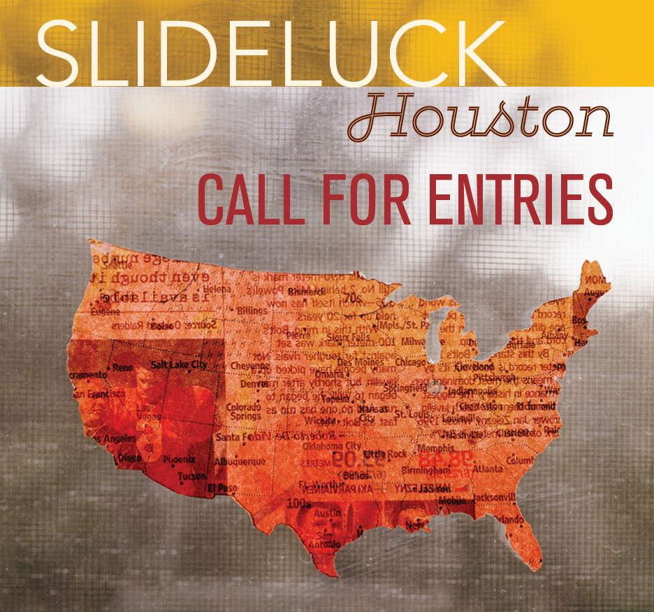 slideluck houston call for entries
